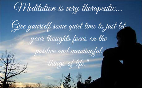 Meditation is very therapeutic