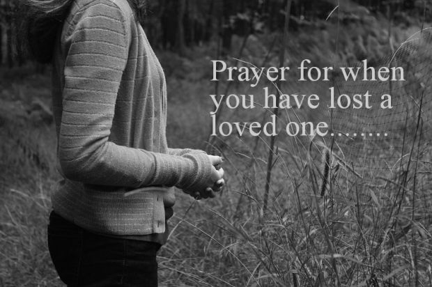 prayer for when you ve lost someone kingdom ambassadors