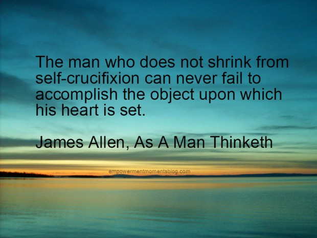 Quote From James Allen As A Man Thinketh