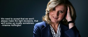 Arianna Huffington quote on risk taking