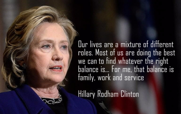 Hillary Clinton quote on work life balance