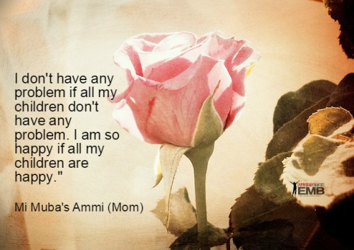 I am so happy if all my children are happy - Ammi