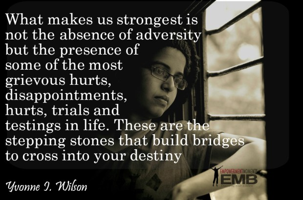 quote by Yvonne Wilson on crossing into your destiny